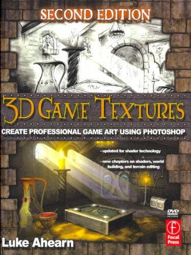 3D Game Textures: Create Professional Game Art Using Photoshop. Text with DVD Cover Image