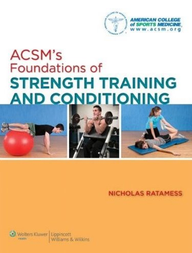 ACSMs Foundations of Strength Training and Conditioning. Text with Internet Access Code for thePoint Cover Image