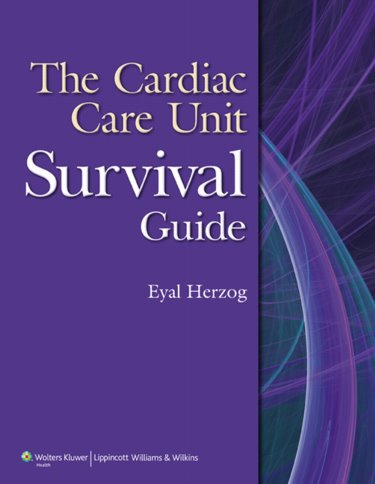 Cardiac Care Unit Survival Guide. Text with Internet Access Code Cover Image