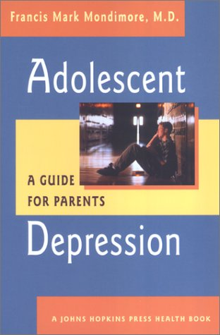 Adolescent Depressison: A Guide for Parents Cover Image