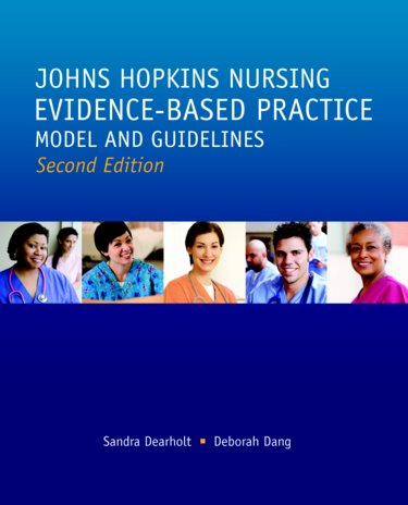 Johns Hopkins Nursing: Evidence-Based Practice: Model and Guidelines Cover Image