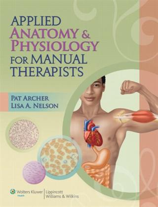 Applied Anatomy & Physiology for Manual Therapists Package. Includes Textbook and Study/Review Guide Cover Image