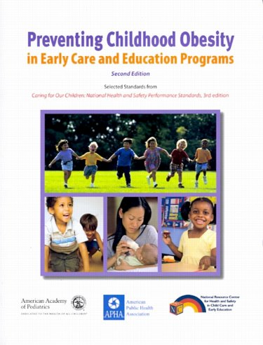 Preventing Childhood Obesity in Early Care and Education Programs Cover Image