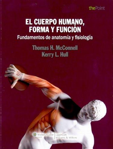 Matthews Logan University Bookstore : Cuerpo Humano, Forma y Funcion ...