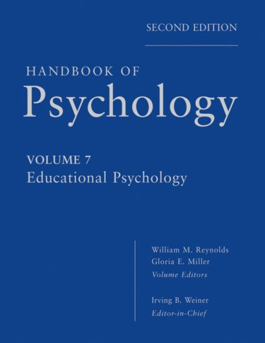 Handbook of Psychology: Educational Psychology Cover Image