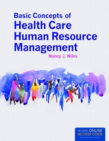 Basic Concepts of Health Care Human Resource Management. Text with Internet Access Code Cover Image