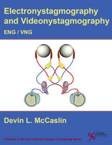 Electronystamography and Videonystagmography: ENG/VNG Cover Image