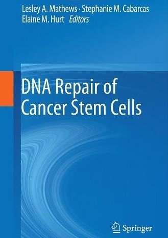 DNA Repair of Cancer Stem Cells Cover Image