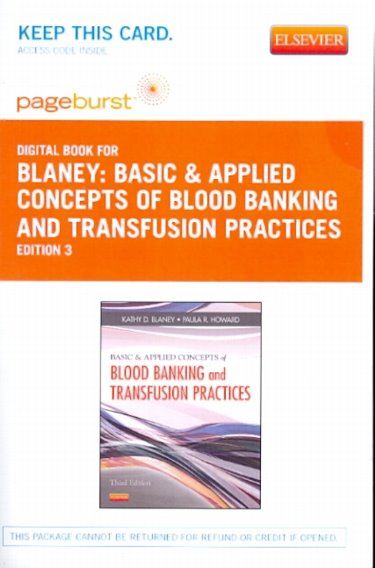 PageBurst Digital Book for Blaney: Basic & Applied Concepts of Blood Banking and Transfusion Practices. Internet Access Code Cover Image