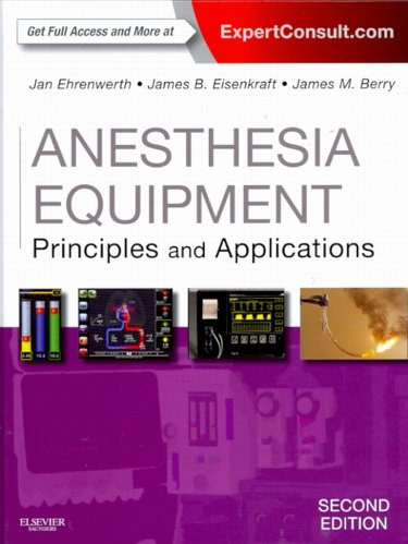 Anesthesia Equipment: Principles and Applications. Text with Access Code for Expert Consult Edition Cover Image