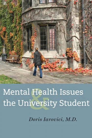 Mental Health Issues and the University Student Cover Image
