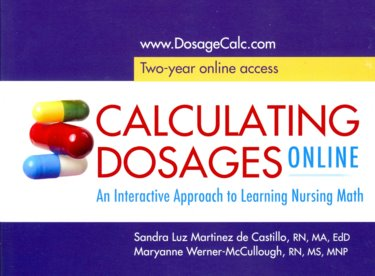 Calculating Dosage Online: An Interactive Approach to learning Nursing Math. Access Code Cover Image