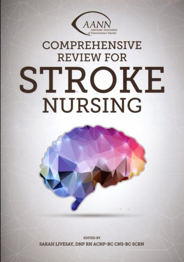 AANN Comprehensive Review for Stroke Nursing Cover Image