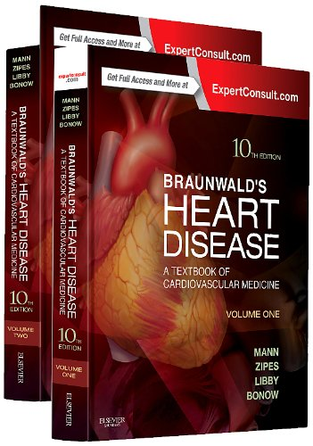 Braunwalds Heart Disease: A Textbook of Cardiovascular Medicine. 2 Volume Set. Text with Access Code (Expert Consult) Cover Image