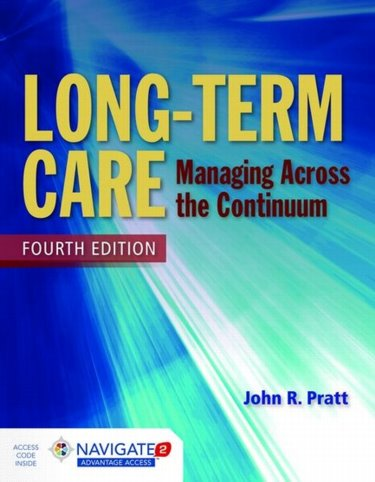 Long-Term Care: Managing Across the Continuum. Text with Access Code Cover Image