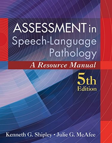 Assessment in Speech-Language Pathology: A Resource Manual. Text with Access Code Cover Image