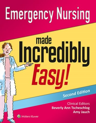 Emergency Nursing Made Incredibly Easy Cover Image