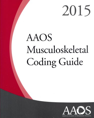 AAOS Musculoskeletal Coding Guide 2015 Cover Image