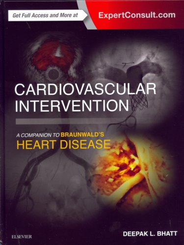 Cardiovascular Intervention: A Companion to Braunwalds Heart Disease. Text with Access Code (Expert Consult) Cover Image