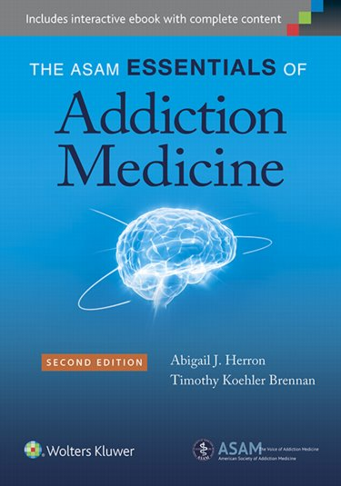 ASAM Essentials of Addiction Medicine Cover Image