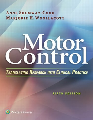 Motor Control: Translating Research into Clinical Practice. Text with Access Code Cover Image
