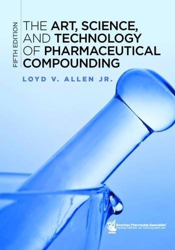 Art, Science, and Technology of Pharmaceutical Compounding Cover Image