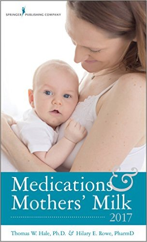 Medications and Mothers Milk 2017 Cover Image