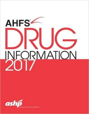 American Hospital Formulary Service (AHFS) Drug Information 2017 Cover Image