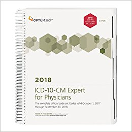 ICD-10-CM Expert for Physicians 2018: The Complete Official Code Set. Codes Valid October 1, 2017 through September 30, 2018 Cover Image