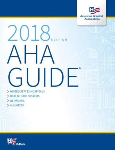 AHA Guide to the Health Care Field 2018 Cover Image