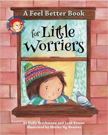 A Feel Better Book for Little Worriers Cover Image