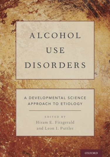 Alcohol Use Disorders: A Developmental Science Approach to Etiology Cover Image