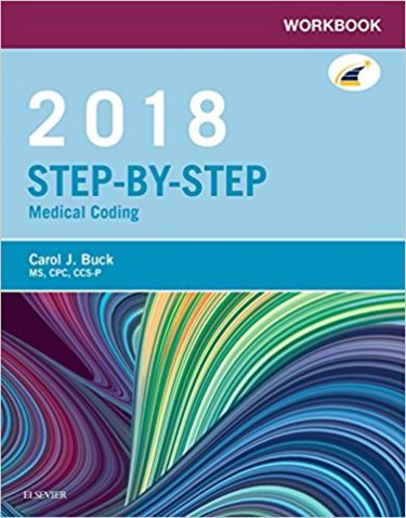 Step-by-Step 2018 Medical Coding: Workbook Cover Image