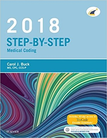 2018 Step-By-Step Medical Coding Package. Includes Textbook, Workbook and Access Code Cover Image