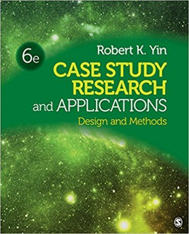 Case Study Research and Applications: Design and Methods Cover Image