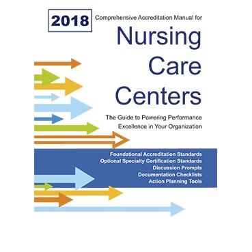 2018 Comprehensive Accreditation Manual for Nursing Care Centers (CAMNCC) Cover Image