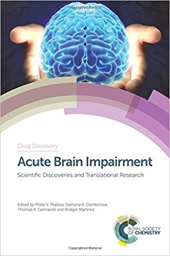 Acute Brain Impairment: Scientific Discoveries and Translational Research Cover Image