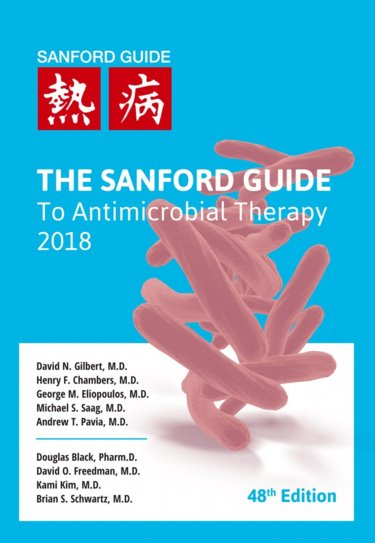 Sanford Guide to Antimicrobial Therapy 2018. Large Print Library Edition Cover Image