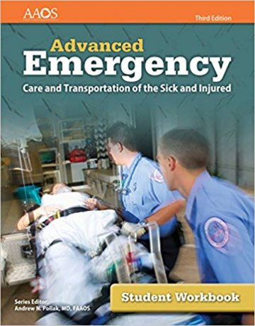 Advanced Emergency: Care and Transportation of the Sick and Injured. Student Workbook Cover Image
