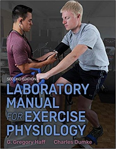 Laboratory Manual for Exercise Physiology. Text with Access Code Cover Image