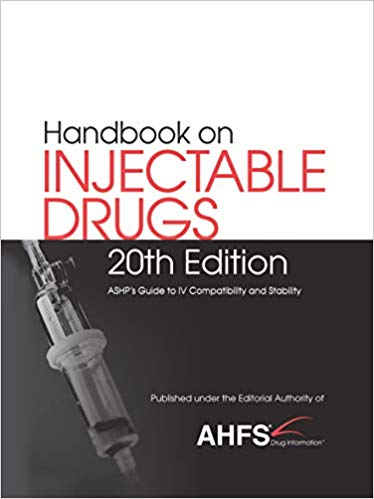 Handbook on Injectable Drugs: ASHPs Guide to IV Compatibility and Stability Cover Image