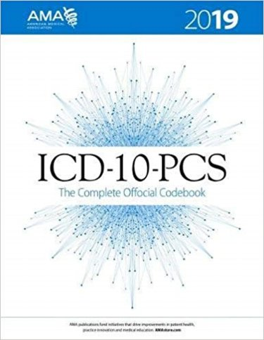 ICD-10-PCS 2019: The Complete Official Codebook Cover Image
