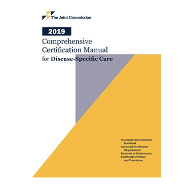 Comprehensive Certification Manual for Disease-Specific Care 2019 Cover Image