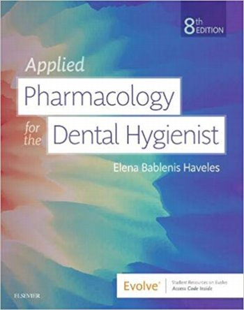 Applied Pharmacology for the Dental Hygienist. Text with Access Code Cover Image