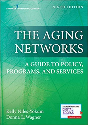 Aging Networks: A Guide to Policy, Programs and Services Cover Image