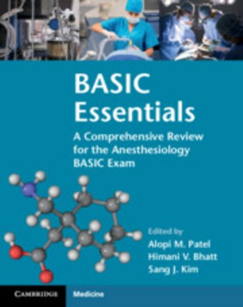 BASIC Essentials: A Comprehensive Review for the Anesthesiology BASIC Exam Cover Image