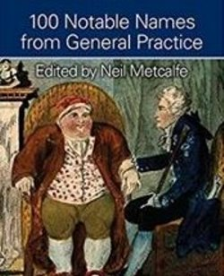 100 Notable Names from General Practice Cover Image