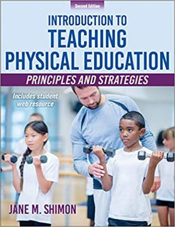 Introduction to Teaching Physical Education: Principles and Strategies. Text with Access Code Cover Image