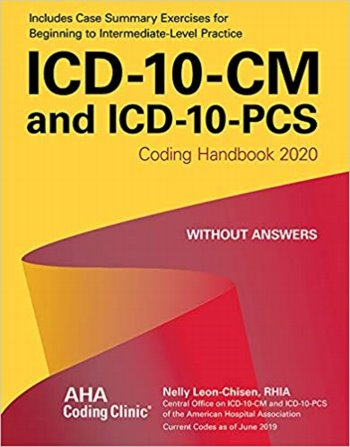 ICD-10-CM and ICD-10-PCS: Coding Handbook 2020. Without Answers Cover Image