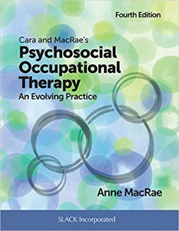Cara and MacRaes Psychosocial Occupational Therapy: An Evolving Practice Cover Image